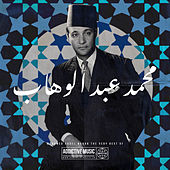 The Very Best Of Mohamed Abdel Wahab von Mohamed Abdel Wahab