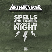 Spells and Zombies Through the Night de Leatherjacks