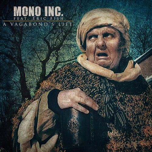 A Vagabond's Life von Mono Inc.