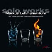 Markus Lehmann-Horn: Solo Works von Various Artists