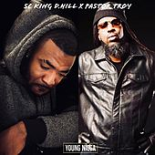 Young Nigga (feat. Pastor Troy) by SC King D.Hill