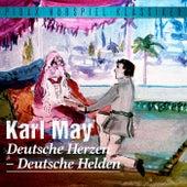 Deutsche Herzen - Deutsche Helden von Karl May