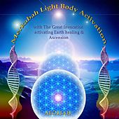Merkabah Light Body Activation with the Great Invocation Activating Earth Healing & Ascension by Aeoliah