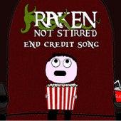 End Credit Song by Kraken Not Stirred