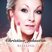 Blessing by Christina Johnston