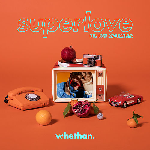 Superlove (feat. Oh Wonder) de Whethan