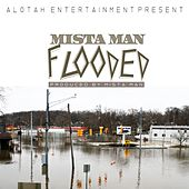 Flooded by Mistaman