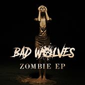 Zombie EP by Bad Wolves