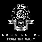So So Def 25: From the Vault by Various Artists