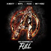 Sinfonico Presenta: Me Compre Un Full (Avengers Version) by Noriel