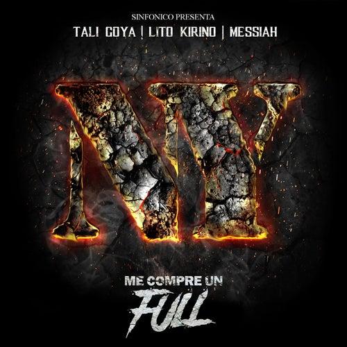 Sinfonico Presenta: Me Compre Un Full (New York Version) by Messiah