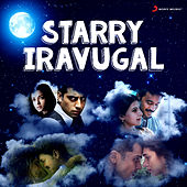 Starry Iravugal by Various Artists