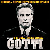 Gotti (Original Motion Picture Soundtrack) di Pitbull