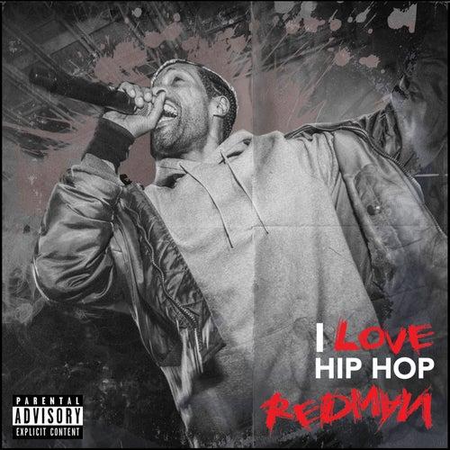 I Love Hip Hop by Redman