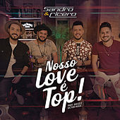 Nosso Love é Top de Sandro e Cícero