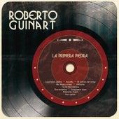 La Primera Piedra de Roberto Guinart