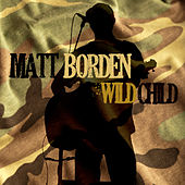 Wild Child by Matt Borden