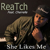 She Likes Me by Reatch