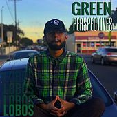 Green Perspectives de Los Lobos