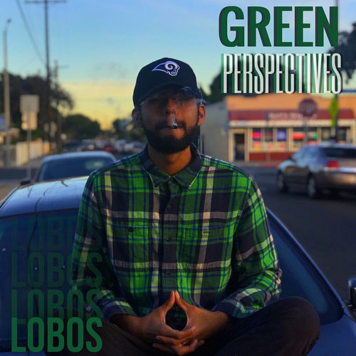 Green Perspectives von Los Lobos