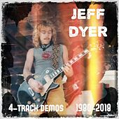 4-Track Demos (1980 - 2018) by Jeff Dyer