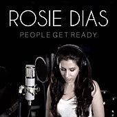 People Get Ready by Rosie Dias