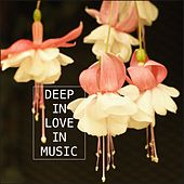 Deep in Love in Music by Various Artists