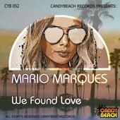 We Found Love de Mario Marques