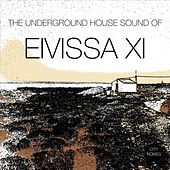 The Underground House Sound of Eivissa, Vol. 11 de Various Artists