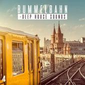 Bummelbahn, Vol. 4 - Deep House Sounds von Various Artists