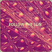 Follow the Sun von Various Artists