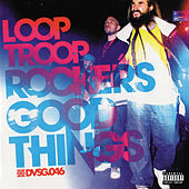 Good Things by Looptroop Rockers