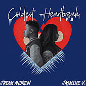 Coldest Heartbreak Pt. II de Jasmine V Jream Andrew