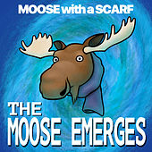 The Moose Emerges de Moose