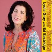 Summer Samba (feat. Ed Eastridge) de Lydia Gray
