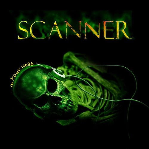 In Your Head von Scanner