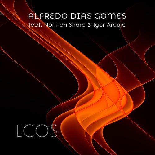 Ecos (feat. Norman Sharp & Igor Araújo) de Alfredo Dias Gomes