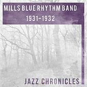1931 - 1932 by Mills Blue Rhythm Band