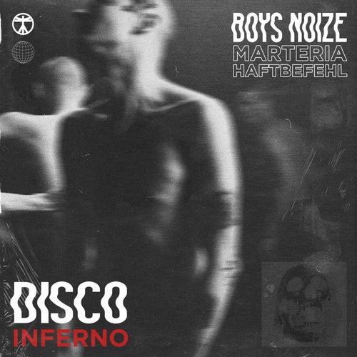 Disco Inferno by Boys Noize