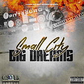 Small City Big Dreams by Various Artists