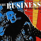No Mercy For You by The Business