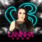 Laninha Show de Laninha Show