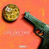 Life Like This by Brooks
