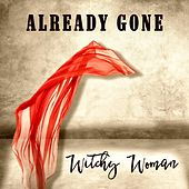 Witchy Woman by Already Gone