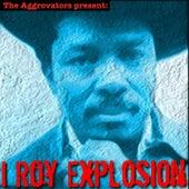 I Roy Explosion by I-Roy