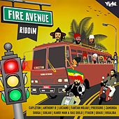 Fire Avenue Riddim by Various Artists