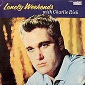 Lonely Weekends de Charlie Rich