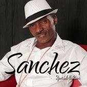 Sanchez Special Edition by Sanchez