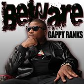 Beware by Gappy Ranks