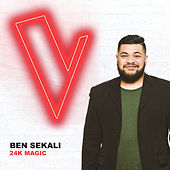 24k Magic (The Voice Australia 2018 Performance / Live) von Ben Sekali